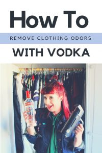 How to Remove Clothing Odors with Vodka