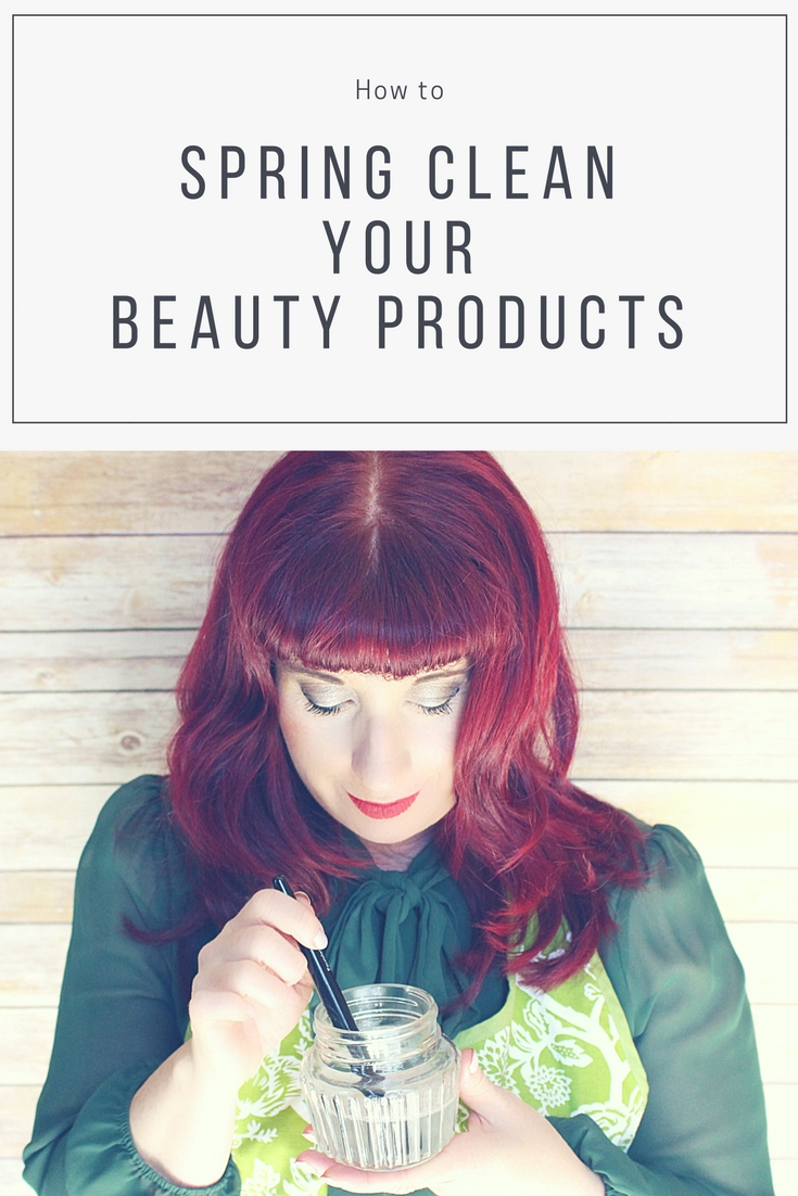 How to Spring Clean Your Beauty Producrs