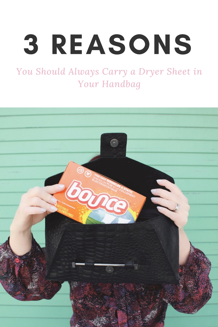 3 Reasons to Always Carry A Dryer Sheet in Your Bag
