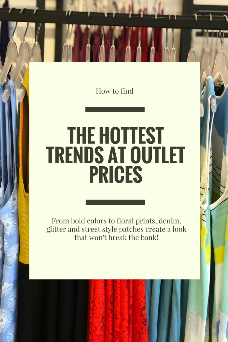 How to find the hottest trends at outlet prices