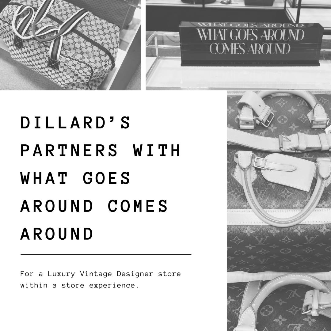 Dillard's Partners with What Goes Around Comes Around