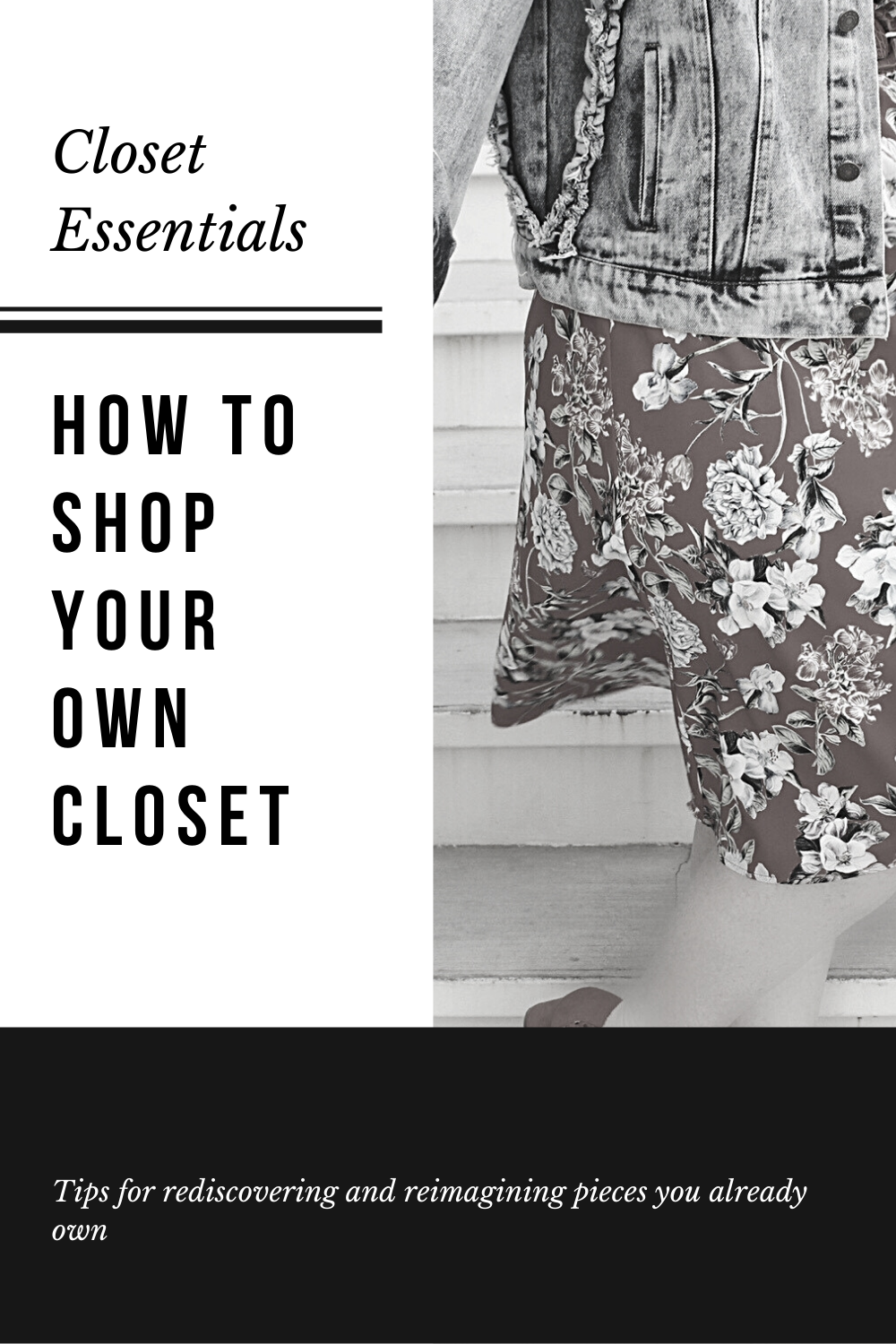 How to Shop your own closet