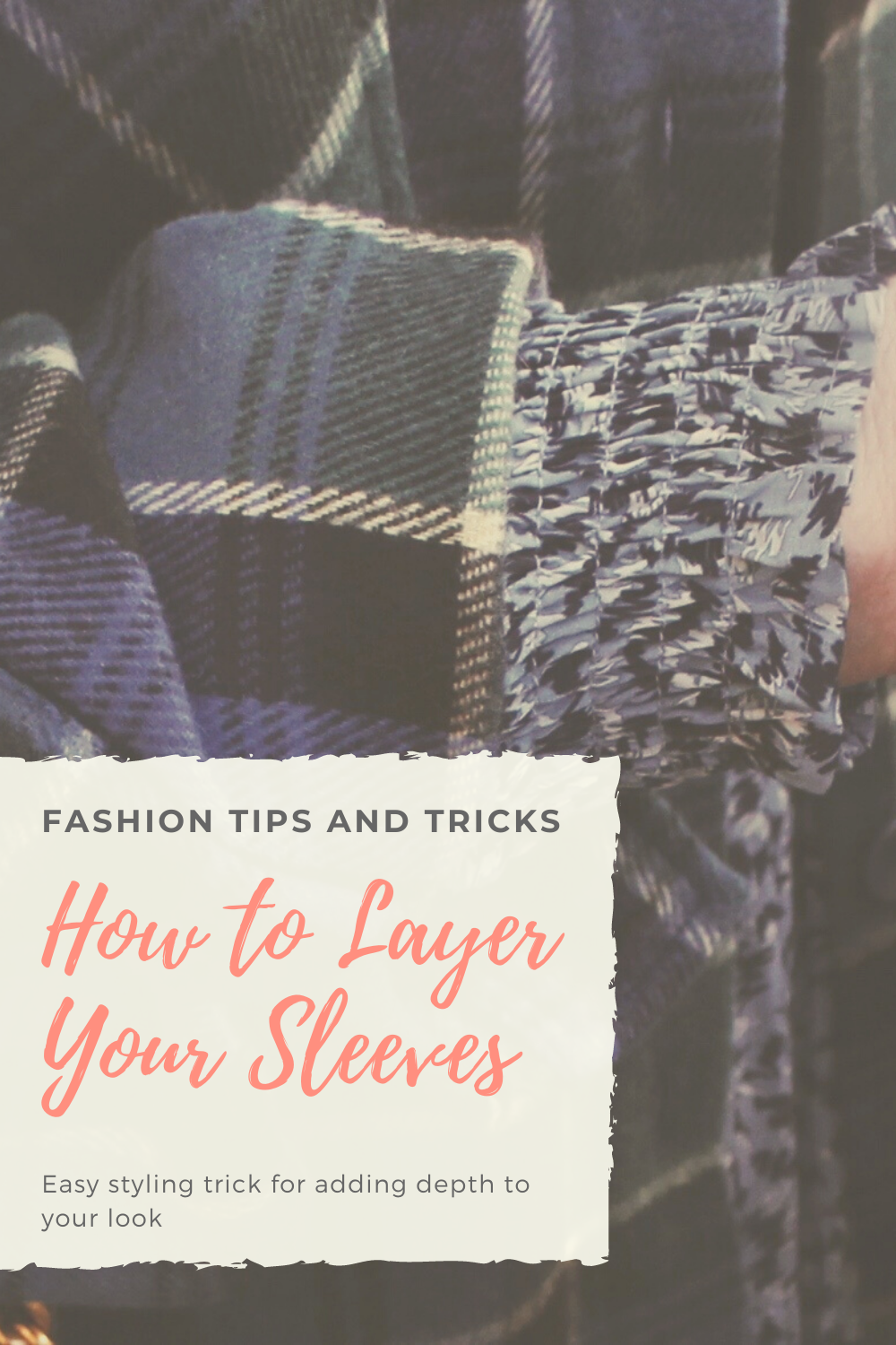 How to layer your sleeves